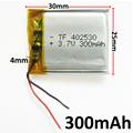 3 7V 300mAh battery 402530 Lithium Polymer Li Po li ion Rechargeable Battery For Mp3 MP4