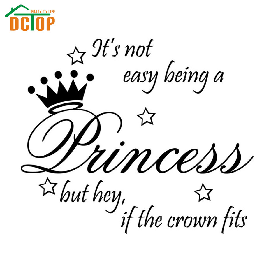 Not Easy Being Princess wall stickers Decor Cute vinyl wall decal quote bedroom wall paper wall sticker(China (Mainland))
