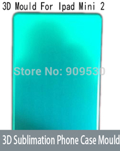 3D Sublimation Phone Cover Case Mould For IPAD mini 2(China (Mainland))