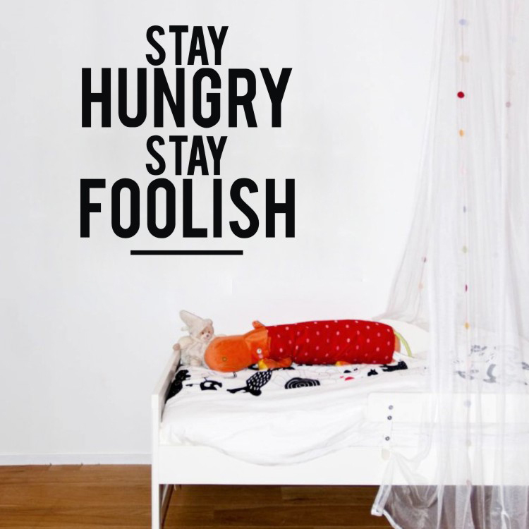 Stay Hungry Quality Vinyl Black Wall Sticker Sentences