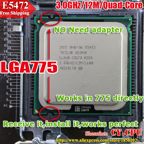 INTEL XEON E5472 3.0GHz/12M/1600Mhz/CPU equal to LGA775 Core 2 Quad Q9550 CPU,works on LGA775 mainboard no need adapter(China (Mainland))
