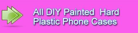 all diy painted hard plastic phone case