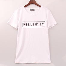 3 Colors Fashion T-shirt Women KILLIN' IT Printed Printing T Shirt Women Tops Rock Cool Band Punk Tee Shirt Femme Woman Clothing