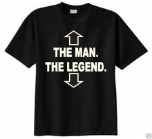 The Man The Legend T-shirt Funny Humor Retro Adult Tee Fahsion male's pinted custom tee shirts 100% cotton high quality