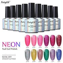 FairyGlo 10ml UV Gel Nail Polish Neon Color UV Lamp Soak off Gel Polish Bling Gel Lak 1pcs Vernis Semi Permanent Gelpolish(China (Mainland))