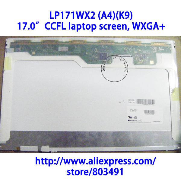 "LP171WX2 (A4) (K9), LAPTOP LCD SCREEN, 17.1"" WXGA+ (1440*900 PIXELS), CCFL backlight(China (Mainland))"