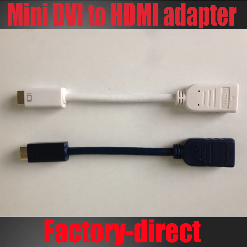 Mini DVI to hdmi adapter cable for MacBook 12inch PowerBook G4,for iMac (Intel Core Duo) High quality(China (Mainland))