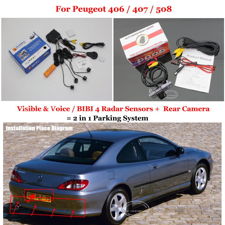 Фотография Car Parking Sensors + Rear View Back Up Camera = 2 in 1 Visual Alarm Parking System For Peugeot 406 / 407 / 508