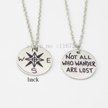 "2015 Hot !Compass Necklace "" Not All Who Wander Are Lost "" Pendant Silver Letter necklace(China (Mainland))"
