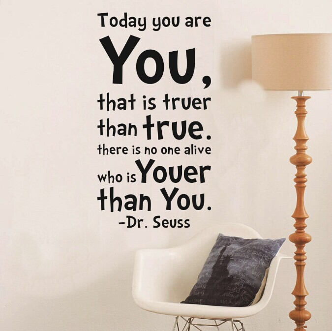 TODAY YOU ARE YOU Dr Seuss Quote Vinyl Wall Decal Child kid room decor home decor(China (Mainland))