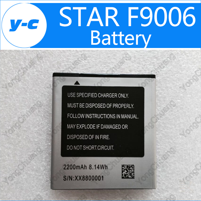 STAR F9006 Battery 100 New Original 2200mAh Battery For STAR F9006 MTK6582 4 3inch Smartphone In