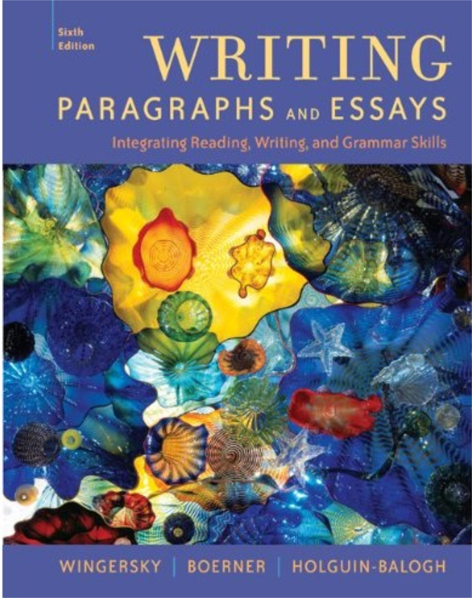 writing paragraphs essays 6th edition The instructor's manual for writing with  accompany writing with confidence, sixth edition includes  begins with a paragraph writing and revising assignment.