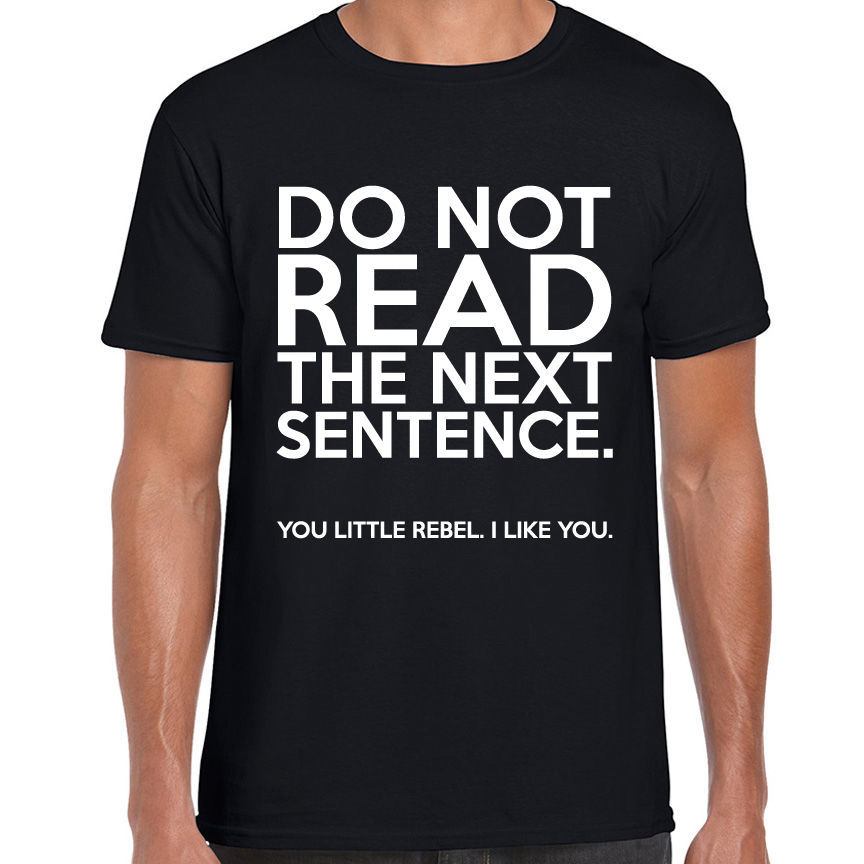 Free Shipping Funny Personalized Tees Do Not Read The Next