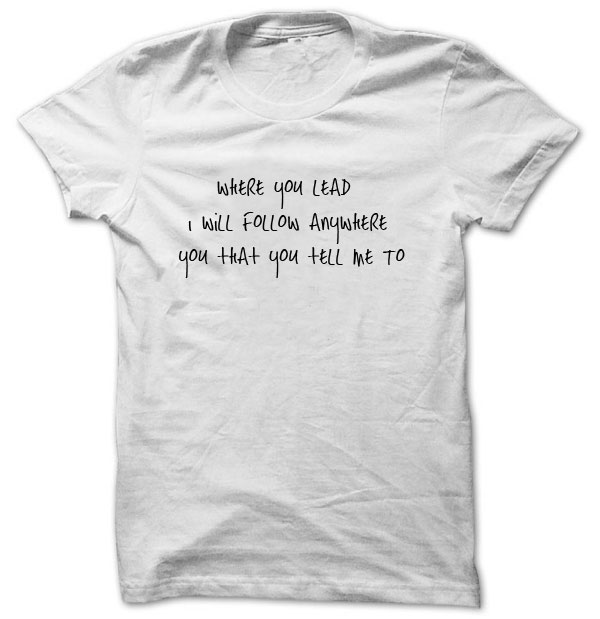 Where You Lead, I Will Follow Gilmore Girls T Shirt Unisex T1694(China (Mainland))