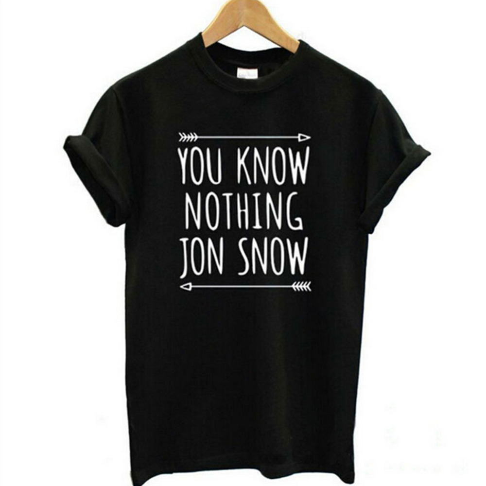 1Piece New Casual Cotton Clothing Womens Short Sleeve T Shirt You Know Nothing Jon Snow Top Tees Games of Thrones T-shirts(China (Mainland))
