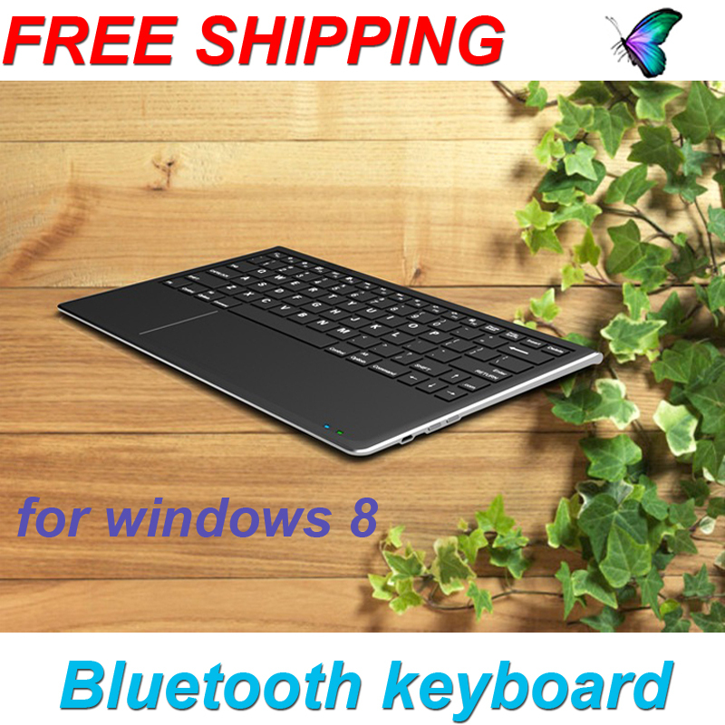 Free Shipping portable wireless Bluetooth Keyboard with touchpad for windows 8,Compatible PC/Mac/Linux/Android/iPad/iphone(China (Mainland))
