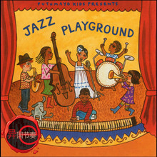 New Putumayo Kids presents Jazz Playground CD [free shipping](China (Mainland))