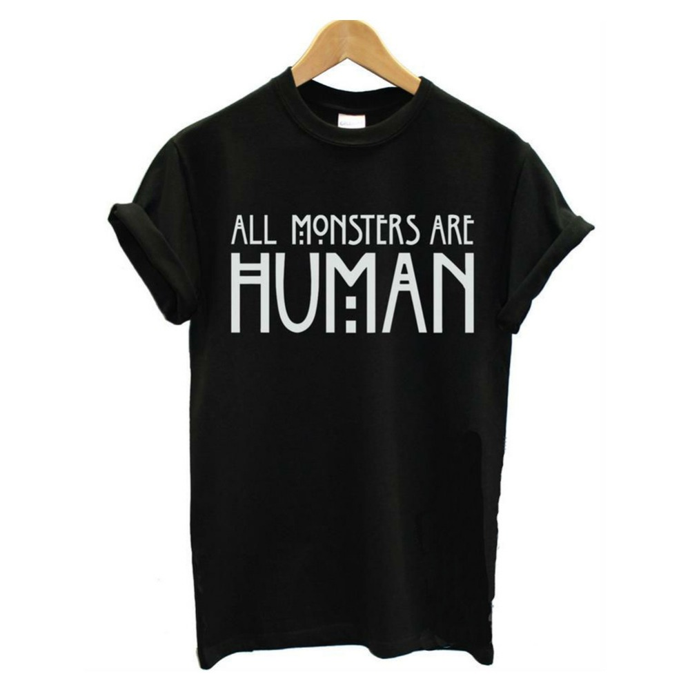 Summer Woman T shirts 2016 All Monsters Are Human Printed Harajuku Shirt Graphic Tees Women Casual T-shirt(China (Mainland))