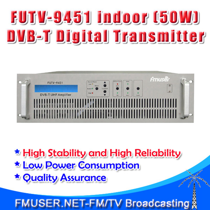 Freeshipping FMUSER FUTV-9451 indoor (50W) transmitter UHF MUDS Broadband HD SD DVB-T DVB-C DTMB TV broadcast MFN 10w amplifier(China (Mainland))