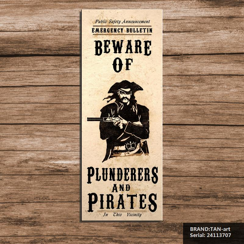 Steampunk Art Print Wall Poster Beware of plunderers and pirates Letter Impressionist oil Painting Drawing art Spray24113707(China (Mainland))