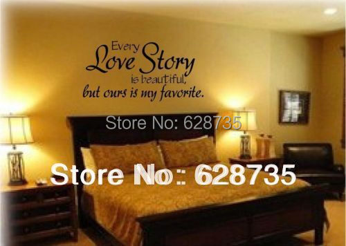 large size free shipping romantic bedroom sticker -- every love story is beautiful vinyl wall decal quote stickers ,L2013(China (Mainland))