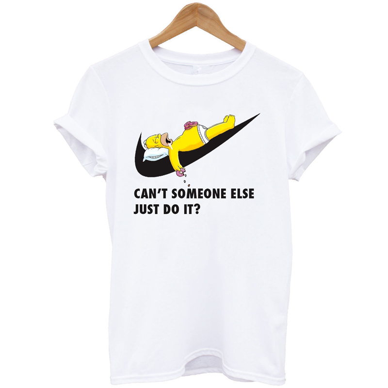 Simpson cant some else just do it print brand t shirts Unisex Cotton Casual Shirt White Top Tees mens clothing Big Size S-XXXLОдежда и ак�е��уары<br><br><br>Aliexpress