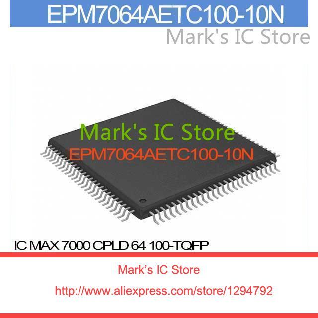 EPM7064AETC100-10N IC 7000 CPLD 64 100-TQFP EPM7064AETC100 7064AETC1 EPM7064AETC 7064AETC10 EPM7064AE 7064AETC100(China (Mainland))