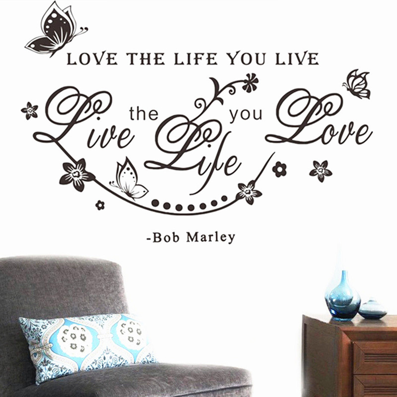 Creative Love the Life You Live Stickers Kitchen Bedroom Decoration TV Sofa Wall Background Tattoos Vinyl Wall Art Home Decal(China (Mainland))