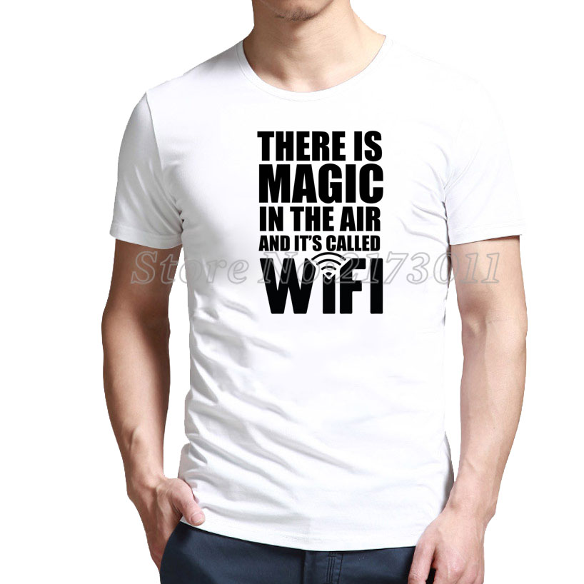 2016 New Rushed Fashion Short Polyester Spandex Rebuild There Is Magic In The Air And It's Called Wifi. T-shirt Online Store(China (Mainland))