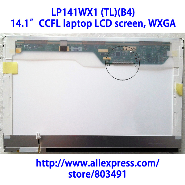 "LP141WX1 (TL)(B4) , 14.1"" laptop LCD screen, LP141WX3-TLB4, Grade A+, CCFL backlight,  WXGA, 1280*800 pixels"