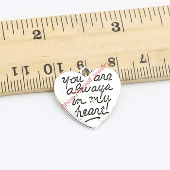 15pcs Tibetan Silver Plated You are always in my Heart Charms Pendants for Necklace Jewelry Making DIY Handmade Craft 21x21mm