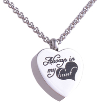 """316L Stainless steel Heart cremation jewelry pendant necklace """"Always in my heart"""" keepsakes Urns for Ashes IRLY015"""