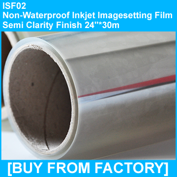 "Inkjet Imagesetting Film Semi-clarity Not water proof  24""*30M"