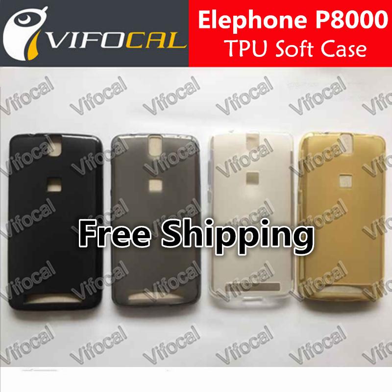 Elephone P8000 TPU Case Soft silicon TPU 100% Original Protective Back Cover For Elephone P8000 Mobile Phone + Free Shipping(China (Mainland))
