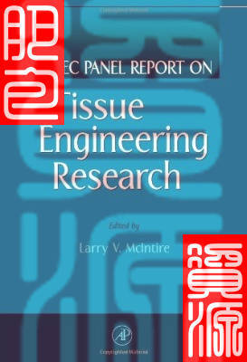 WTEC Panel Report on Tissue Engineering Research(China (Mainland))