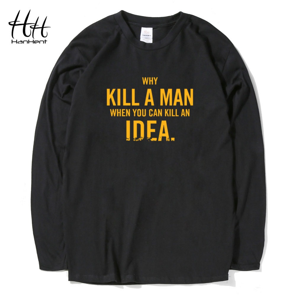 Hanhent kill a men when you can kill an idea printed t for Where can i print t shirts