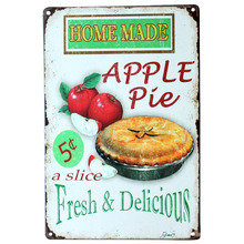 Home Made Apple pie fresh and delicious Metal Poster Tin Sign Wall decor Bar Retro Painting wall sticker wall art decor home new(China (Mainland))