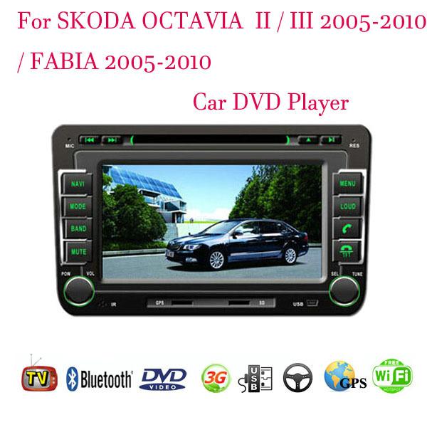 100% Car DVD Player Fit SKODA OCTAVIA II / III  / SKODA FABIA 2005-2008 2009 2010 GPS TV 3G Radio WiFi Bluetooth Wheel Control(China (Mainland))