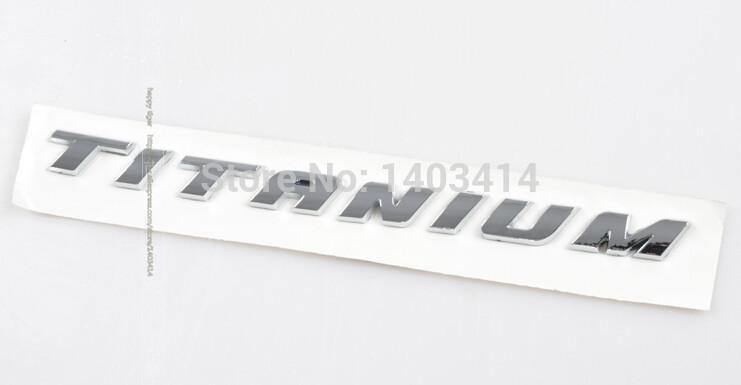 Auto Logos Special logo TITANIUM High top end standard letter for ford KUGA Mondeo(China (Mainland))