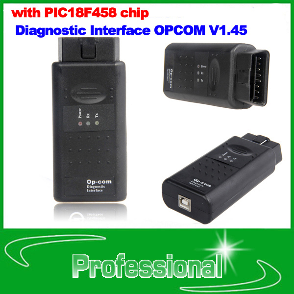 best OBD2 OP COM with PIC18F458 chip Diagnostic Interface OPCOM V1.45 Scanner OP-COM tool Work With 2010 Opel(China (Mainland))